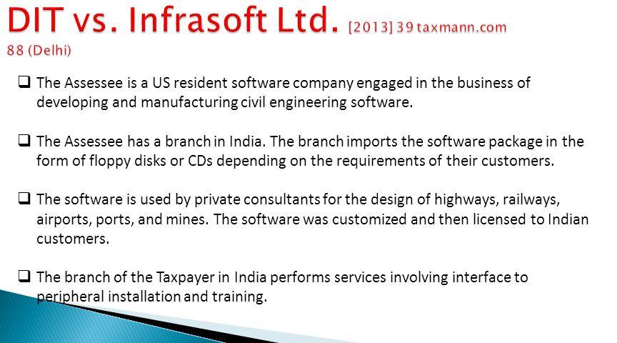 DIT vs. Infrasoft Ltd. [2013] 39 taxmann.com 88 (Delhi)